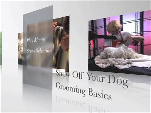 Preview dog grooming video Show Off Your Dog GROOMING BASICS