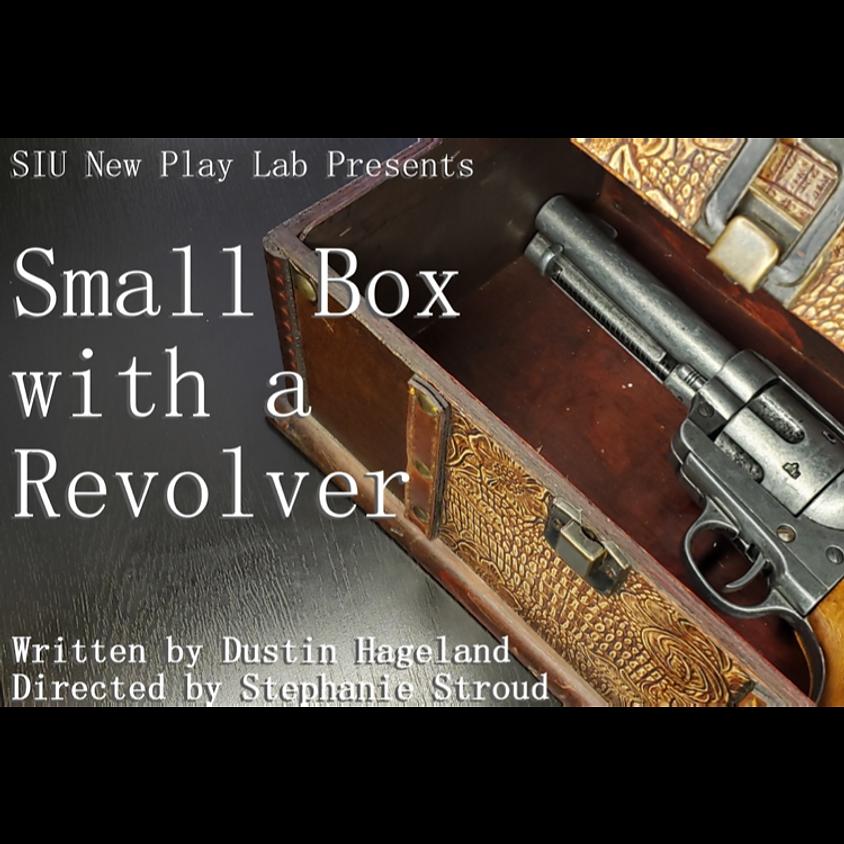 Small Box with a Revolver
