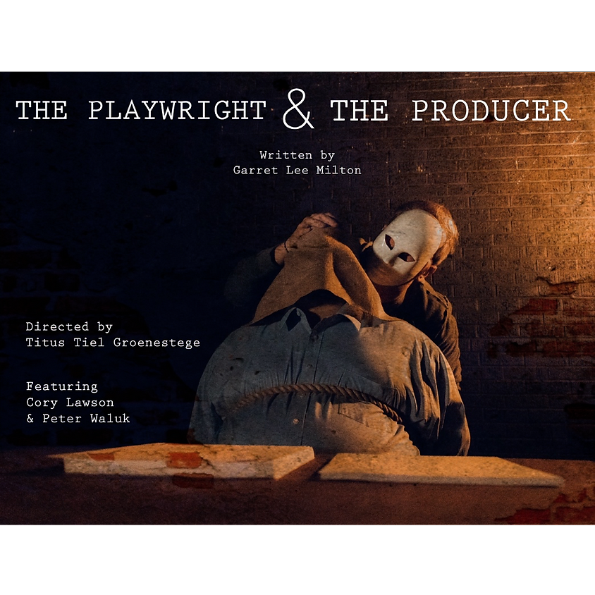 The Playwright & the Producer