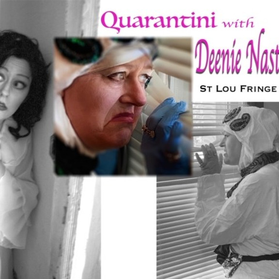 Quarantini with Deenie Nast