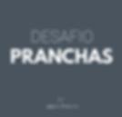Desafo PRANCHAS 7D