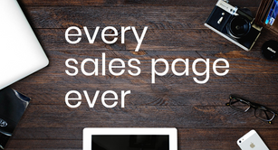 Every Sales Page Ever