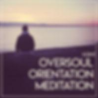 Oversoul Orientation Meditation
