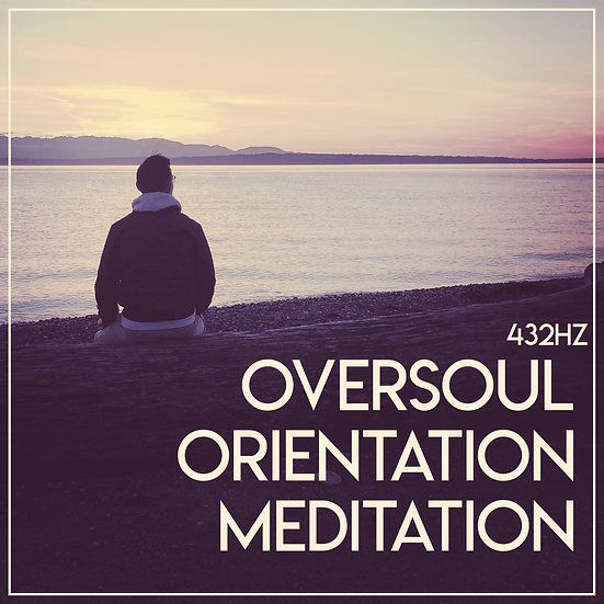 Oversoul Orientation Guided Meditation
