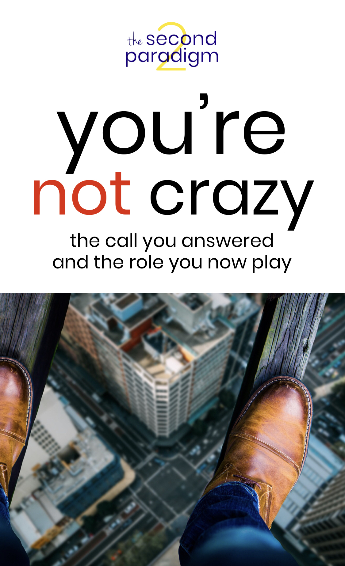 You're Not Crazy - The Second Paradigm