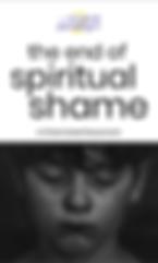 The End of Spiritual Shame Document