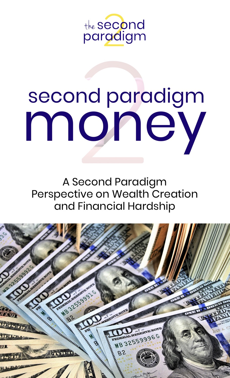 Second Paradigm Money A Spiritual Perspe