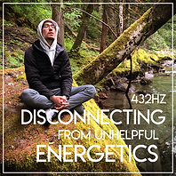 Disconnecting from Unhelpful Energetics.