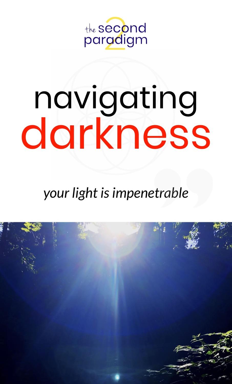 Navigating Darkness