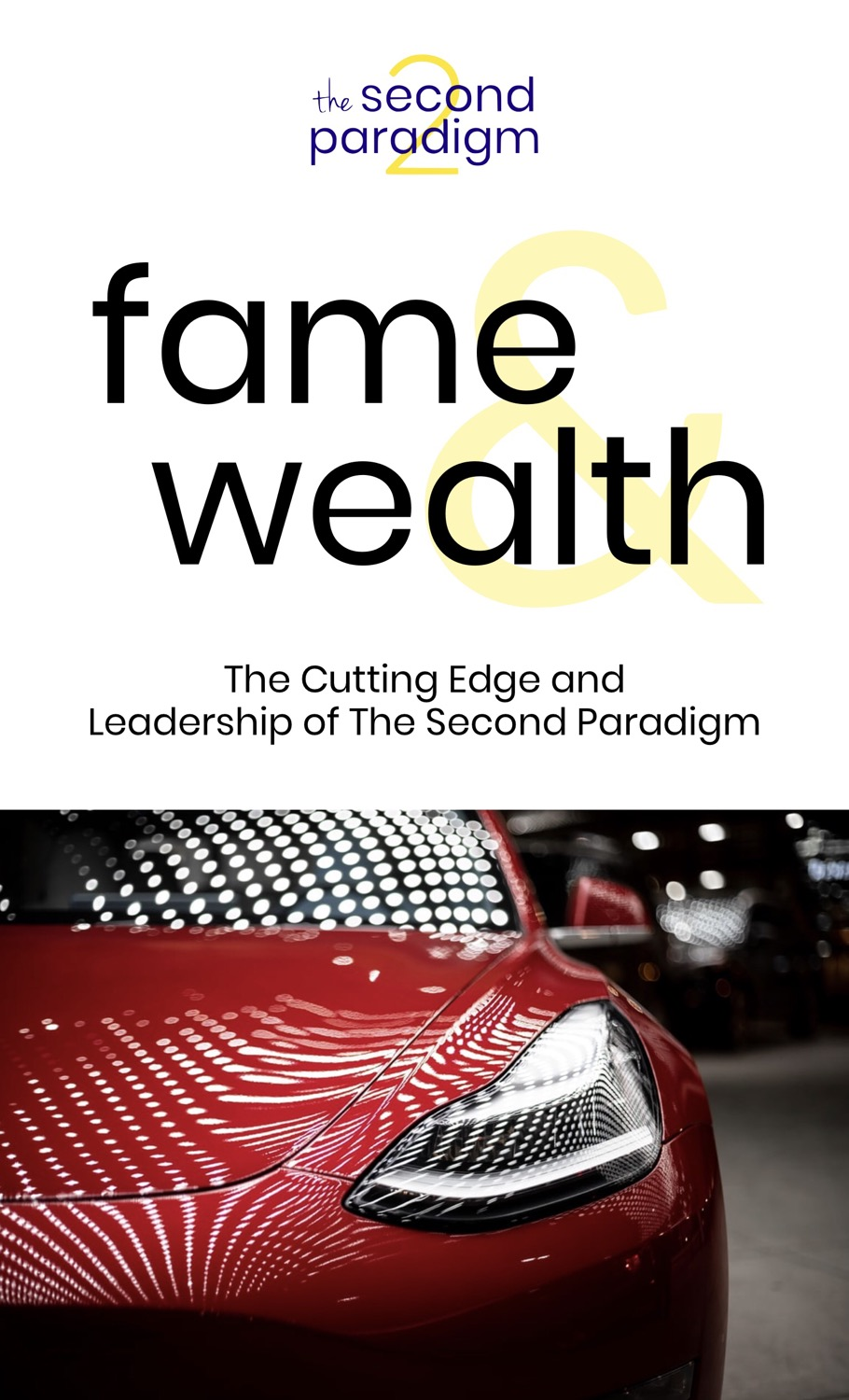 Fame and Wealth