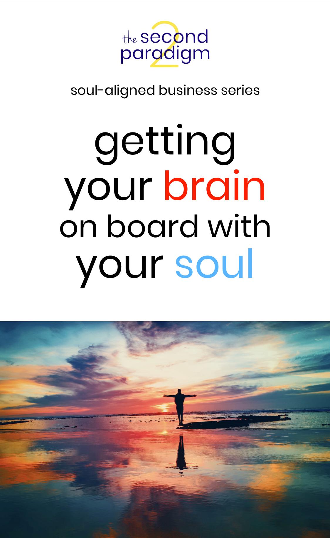 Getting Your Brain on Board