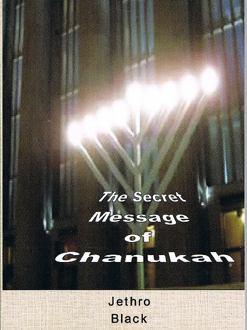 The Secret Message of Chanukah