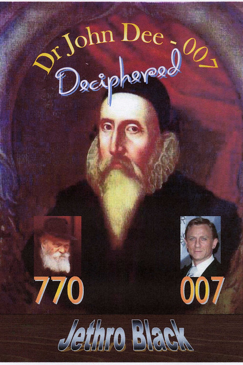 Dr John Dee - 007 Deciphered