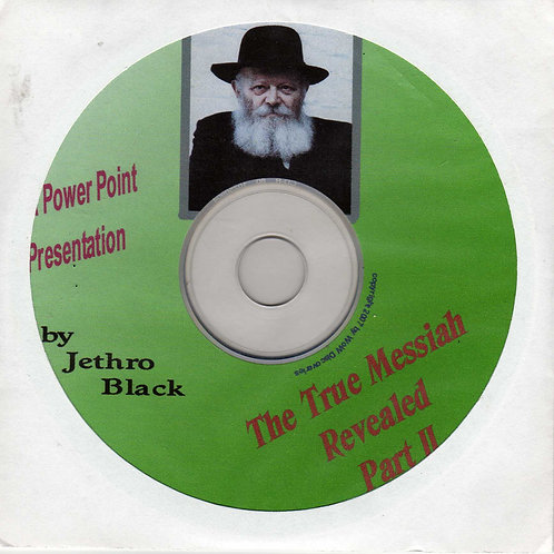 The True Messiah Revealed - Part II