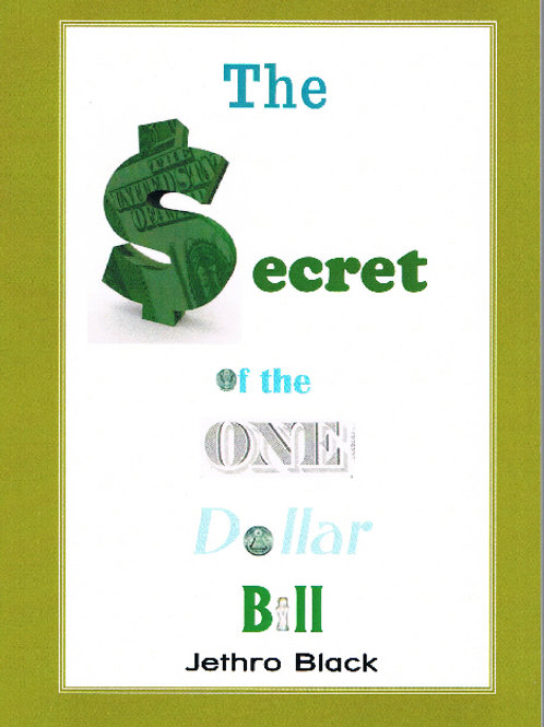 The Secret of the One Dollar Bill