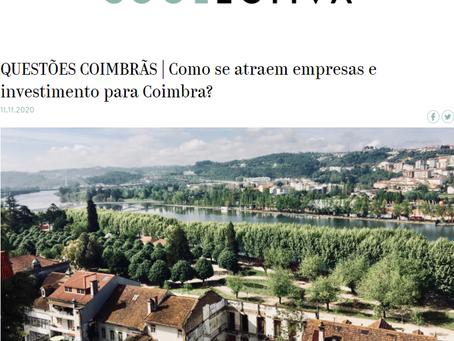 """""""Como se atraem empresas e investimento para Coimbra?"""" - Contributo do Somos Coimbra"""