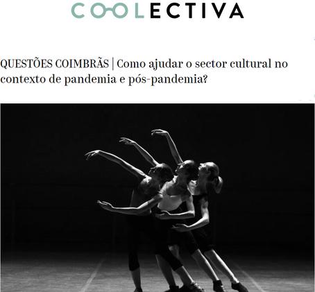 """""""Como ajudar o setor cultural no contexto de pandemia?"""" - Contributo do SC para a Coolectiva"""