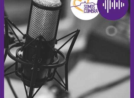 Somos Coimbra continua a inovar e lança podcast semanal