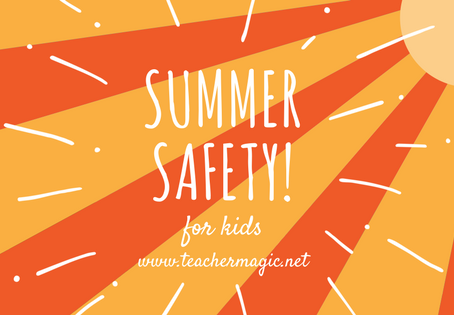 Summer Safety for Kids!