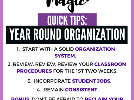 Quick Tips:  Year Round Organization