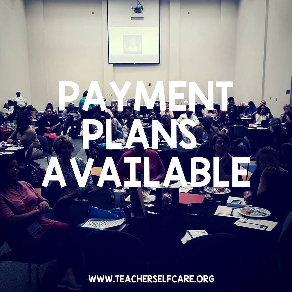 Teacher Self-Care Conference Payment Plan