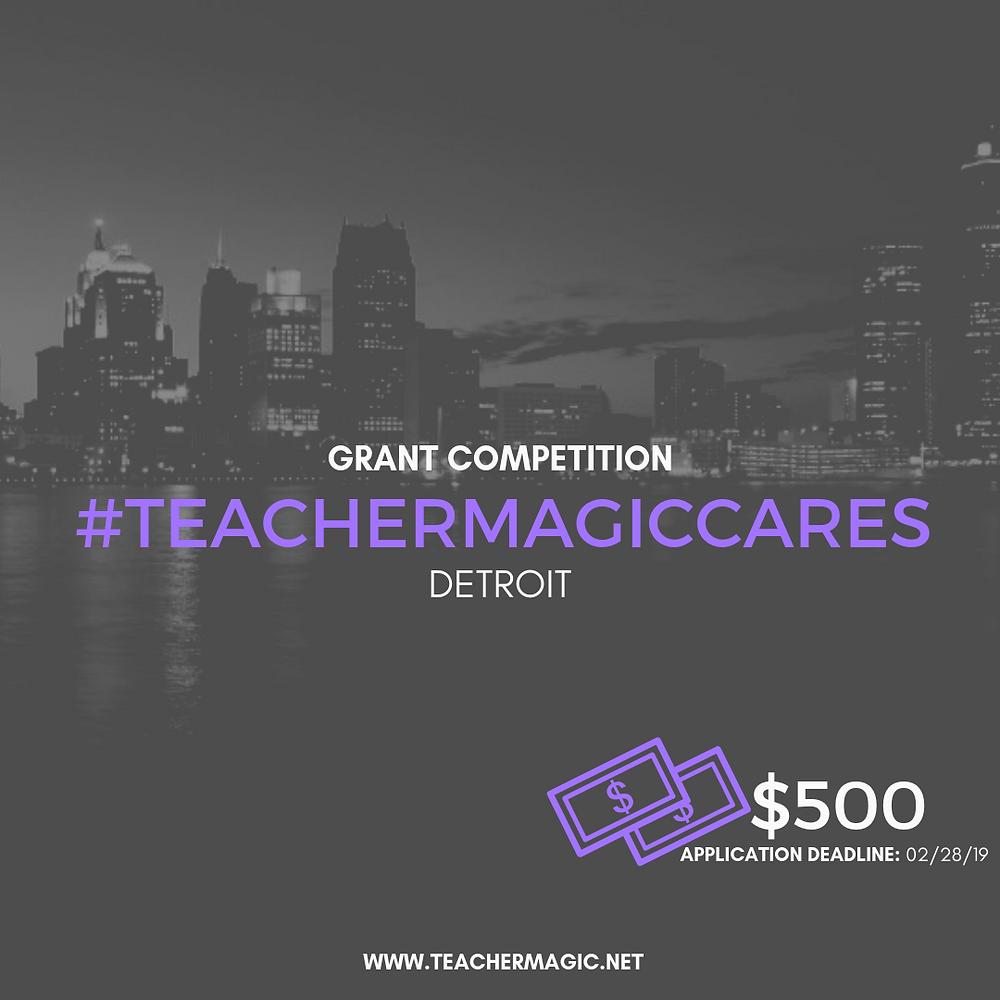 #TEACHERMAGICCARES Detroit Grant Competition