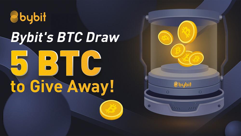Bybit 5 BTC draw
