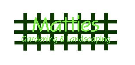 Matties Gardening and Landscaping