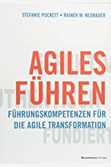 """Buch: """"Agiles Führen - Führungskompetenzen für die agile Transformation"""" von Puckett & Neubauer"""