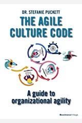 Book: The Agile Culture Code - A guide to organizational agility