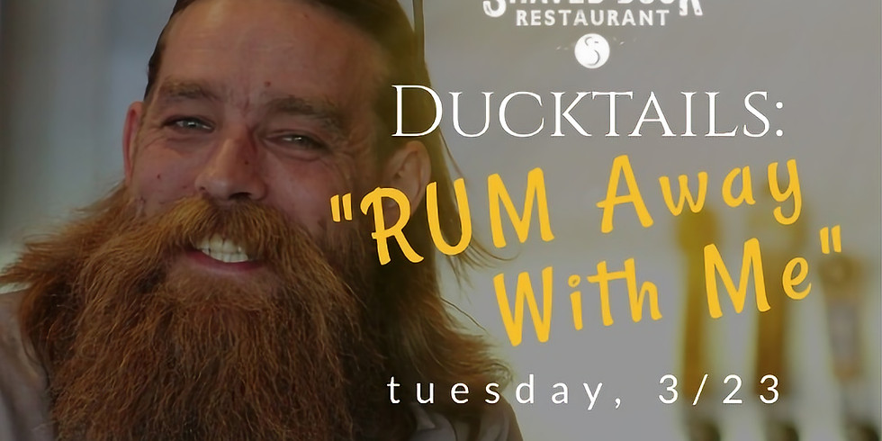 DUCKTAILS: RUM Tuesday