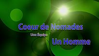 Titre du filme documentaire Coeur de nomades, une équipe, un homme