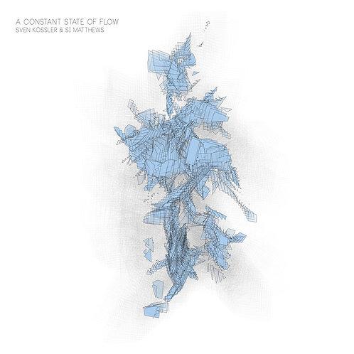 Sven Kössler and Si Matthews | A Constant State of Flow | CD