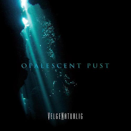 VelgeNaturlig | Opalescent Pust | CD