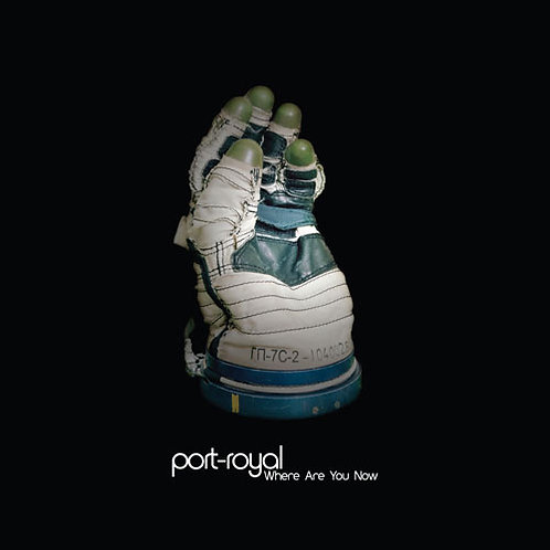 Port-Royal   Where Are You Now   CD