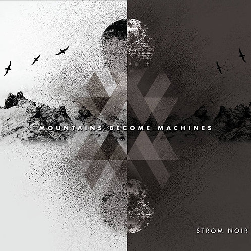 Strom Noir | Mountains Become Machines | CD
