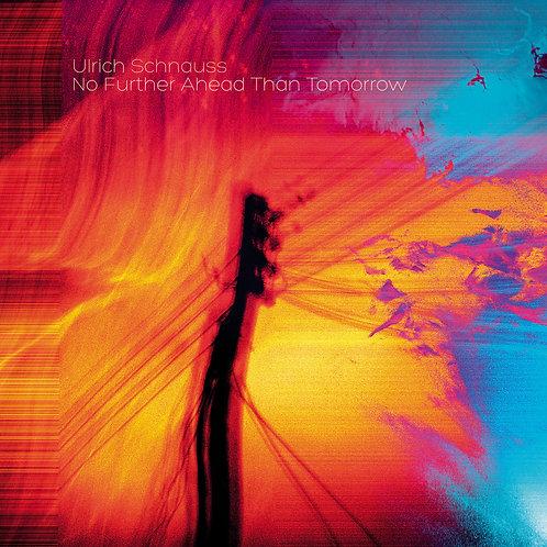 Ulrich Schnauss   No Further Ahead Than Tomorrow   CD