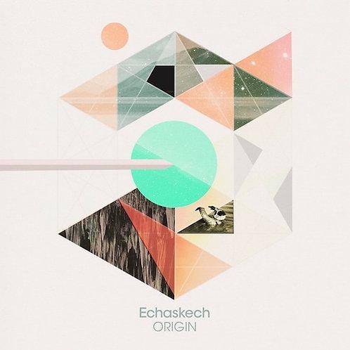 Echaskech | Origin | Compact Disc