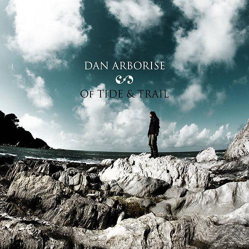 Dan  Arborise | Of Tide & Trail | CD