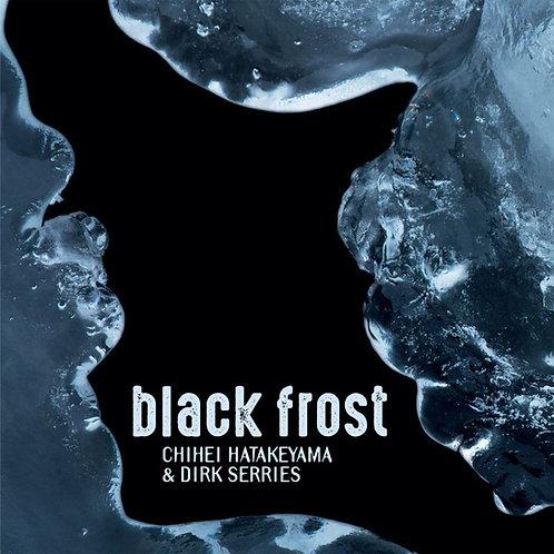 Chihei Hatakeyama & Dirk Serries | Black Frost | CD