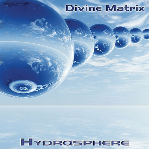 Divine Matrix | Hydrosphere |