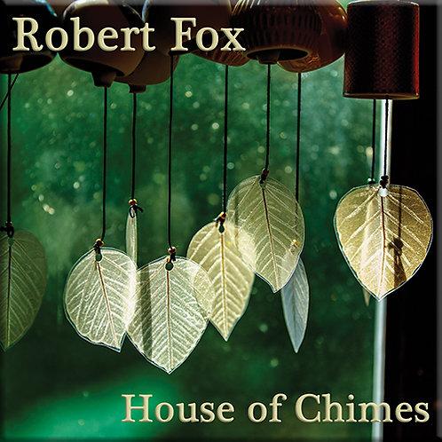 Robert Fox | House Of Chimes | CD