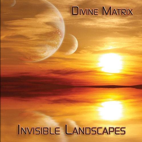 Divine Matrix | Invisible Landscapes | CD