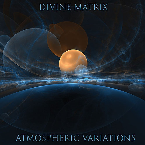 Divine Matrix | Atmospheric Variations | CD