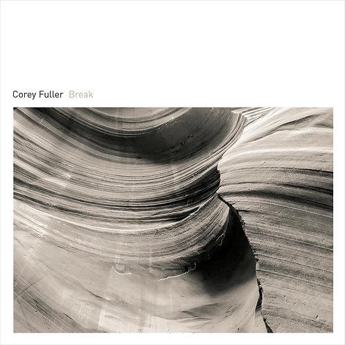 Corey Fuller | Break | CD