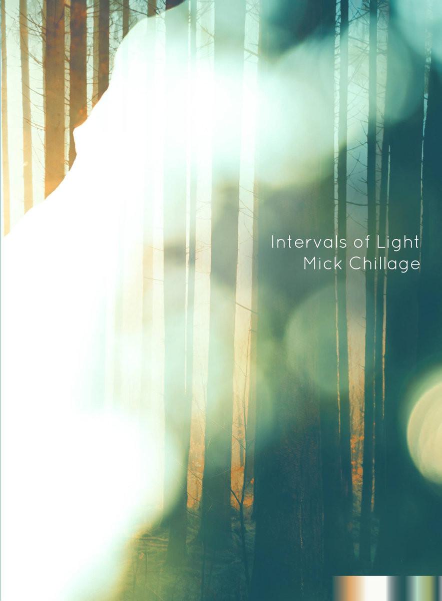 Mick Chillage   Intervals of Light