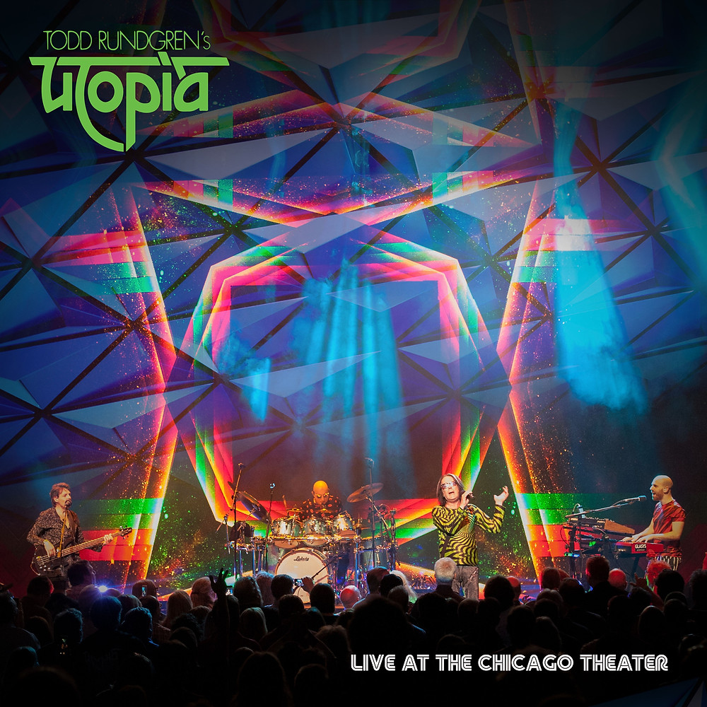 TODD RUNDGREN'S UTOPIA - LIVE AT CHICAGO THEATER