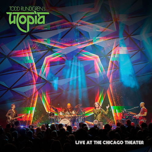 Todd Rundgren's Utopia | Live At Chicago Theater | CD/DVD/BR