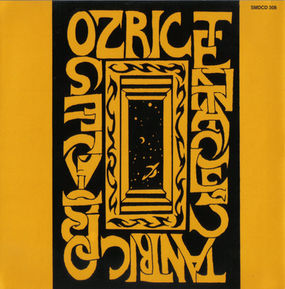 Ozric Tentacles | Tantric Obstacles