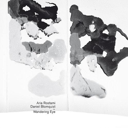 Aria Rostami & Daniel Blomquist | Wandering Eye | CD